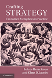 Crafting Strategy: Embodied Metaphors in Practice